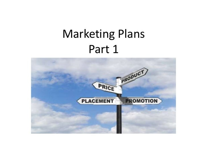 Marketing PlansPart 1<br />