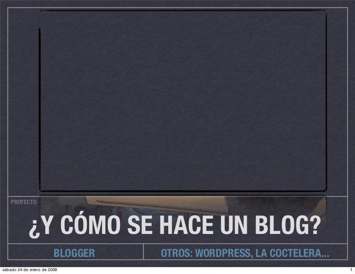 Y cómo se hace un blog en Blogger