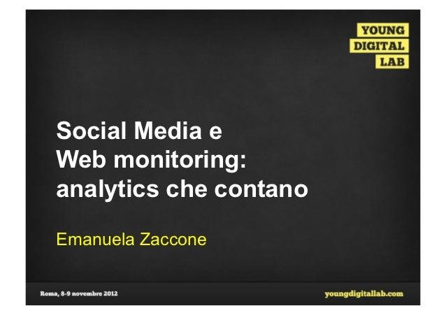 Social Media eWeb monitoring:analytics che contanoEmanuela Zaccone