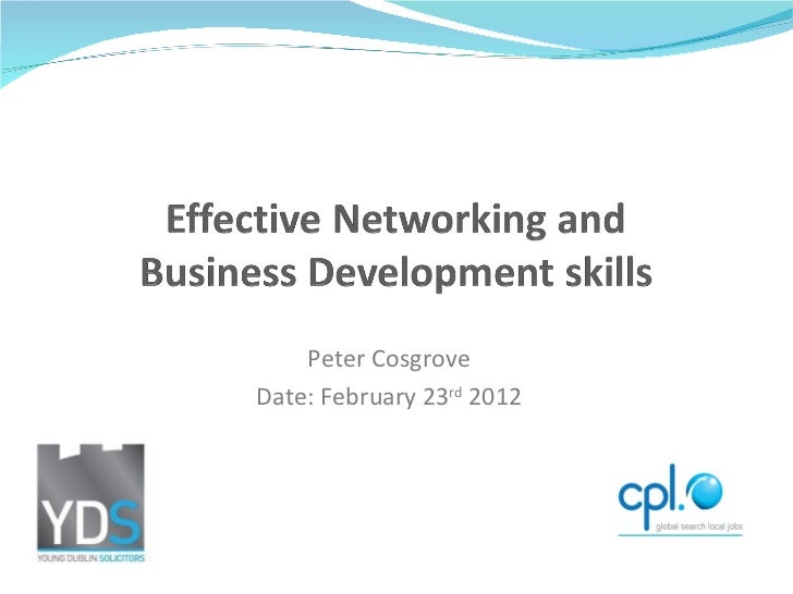 Effective Networking and Business Development Skills