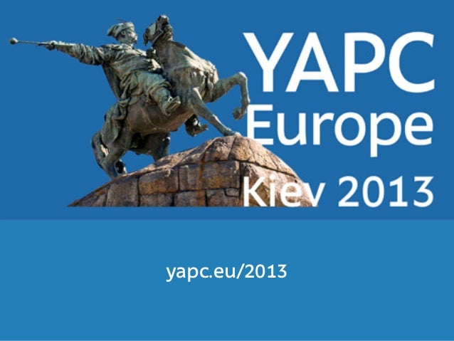 yapc.eu/2013