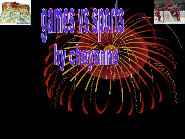 • Sports • Games • Difference • Competitive sports • Competitive games • Pictures • Bye bye page