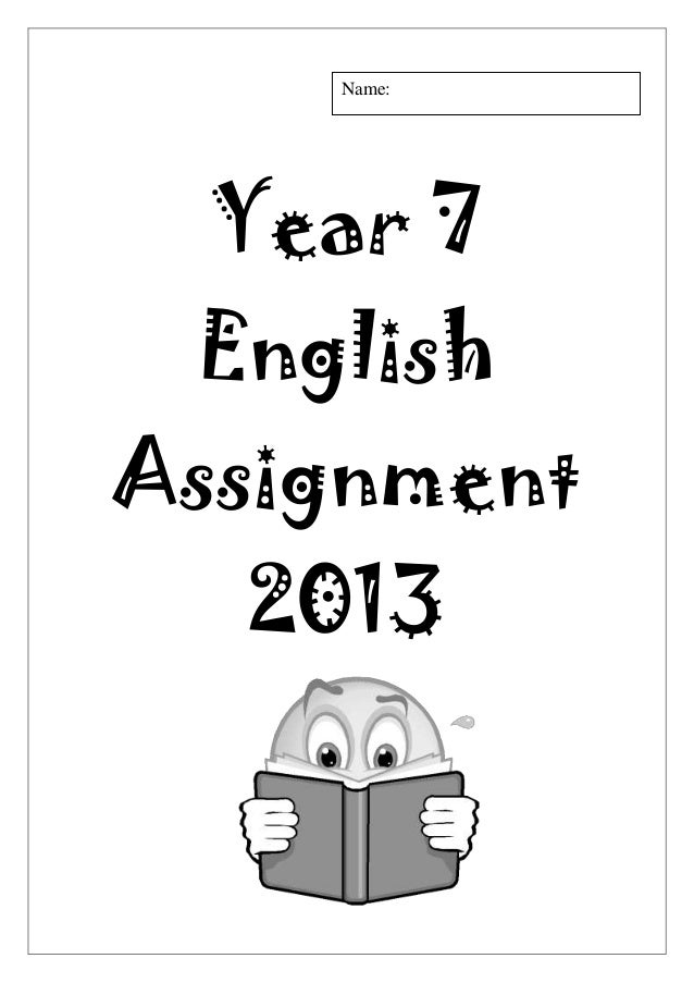Year 7 english assessment term 2 2013