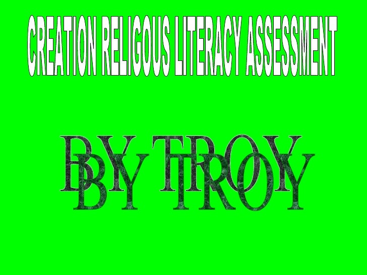 CREATION RELIGOUS LITERACY ASSESSMENT  BY TROY
