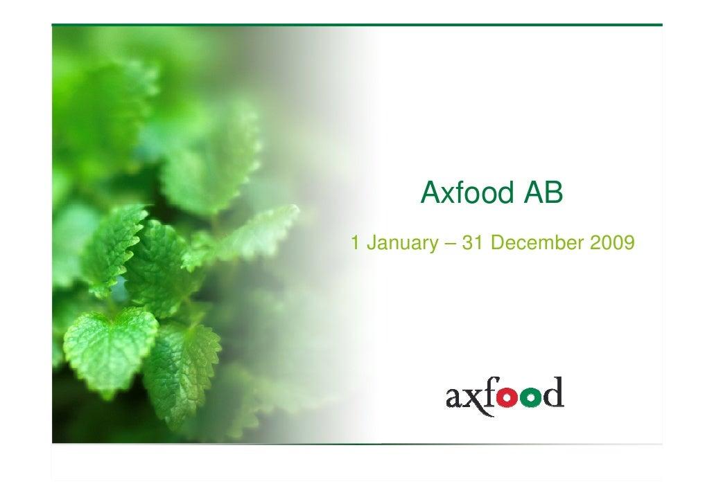 Axfood AB 1 January – 31 December 2009