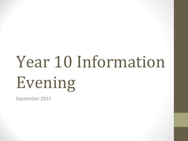 Year 10 Information Evening September 2011