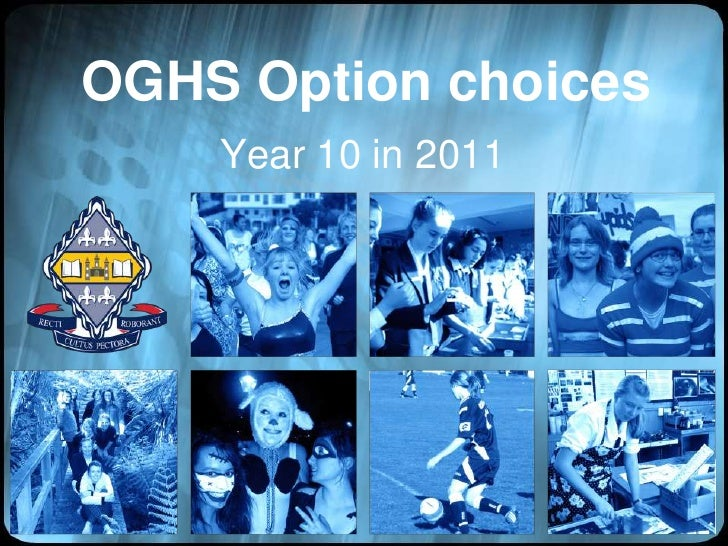OGHS Option choices<br />Year 10 in 2011<br />