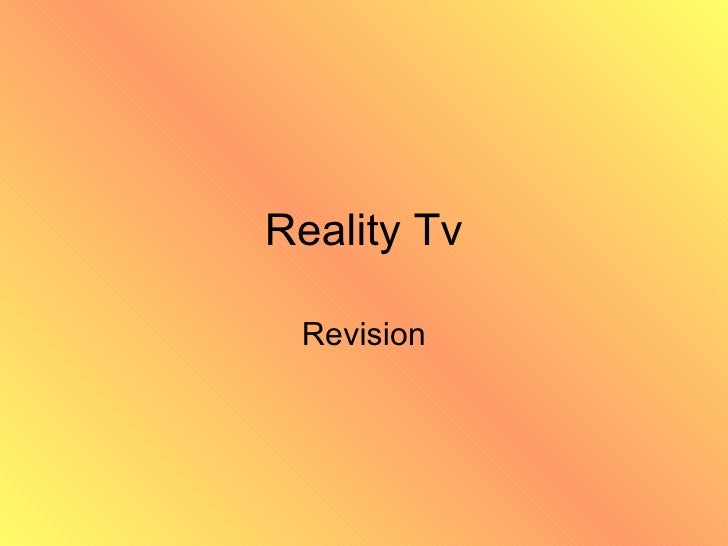 Reality Tv Revision