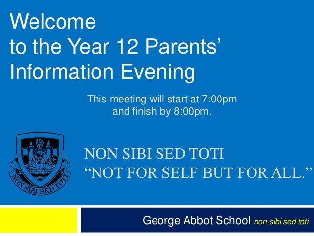 Welcometo the Year 12 Parents'Information Evening        This meeting will start at 7:00pm             and finish by 8:00p...