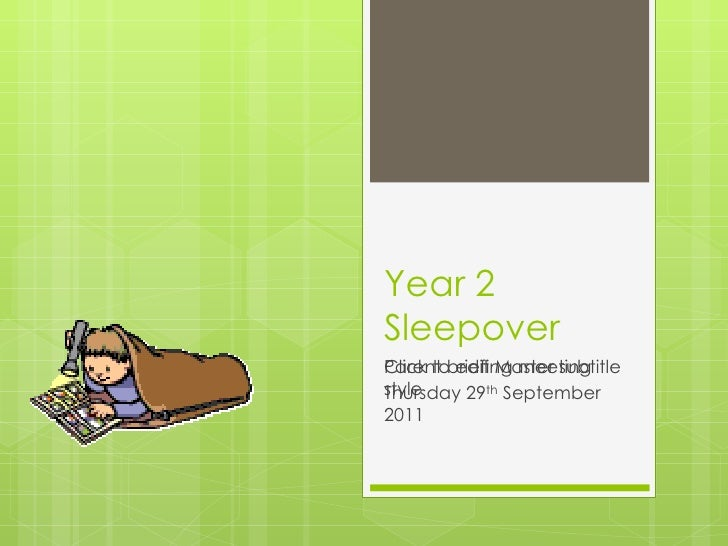 Year 2 sleepover 2011