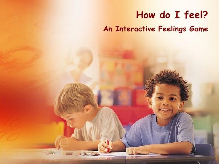 How do I feel? An Interactive Feelings Game