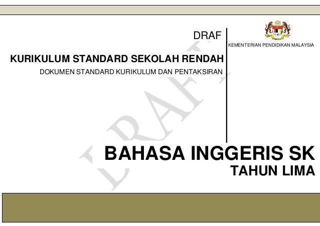 1 KEMENTERIAN PENDIDIKAN MALAYSIA BAHASA INGGERIS SK KURIKULUM STANDARD SEKOLAH RENDAH DOKUMEN STANDARD KURIKULUM DAN PENT...