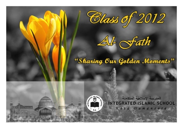 "IISKD Yearbook ""Al-Fath Class of 2012'"