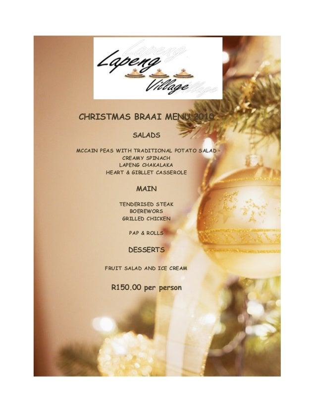 CHRISTMAS BRAAI MENU 2010 SALADS MCCAIN PEAS WITH TRADITIONAL POTATO SALAD CREAMY SPINACH LAPENG CHAKALAKA HEART & GIBLLET...