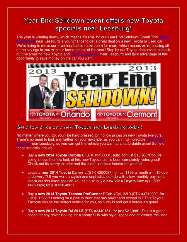 The year is winding down, which means it's time for our Year End Selldown Event! This Toyota sales event near Leesburg is ...