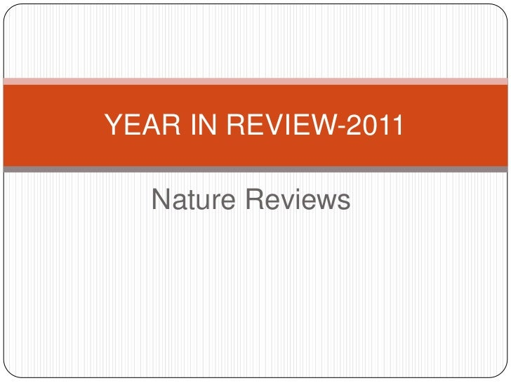 YEAR IN REVIEW-2011  Nature Reviews