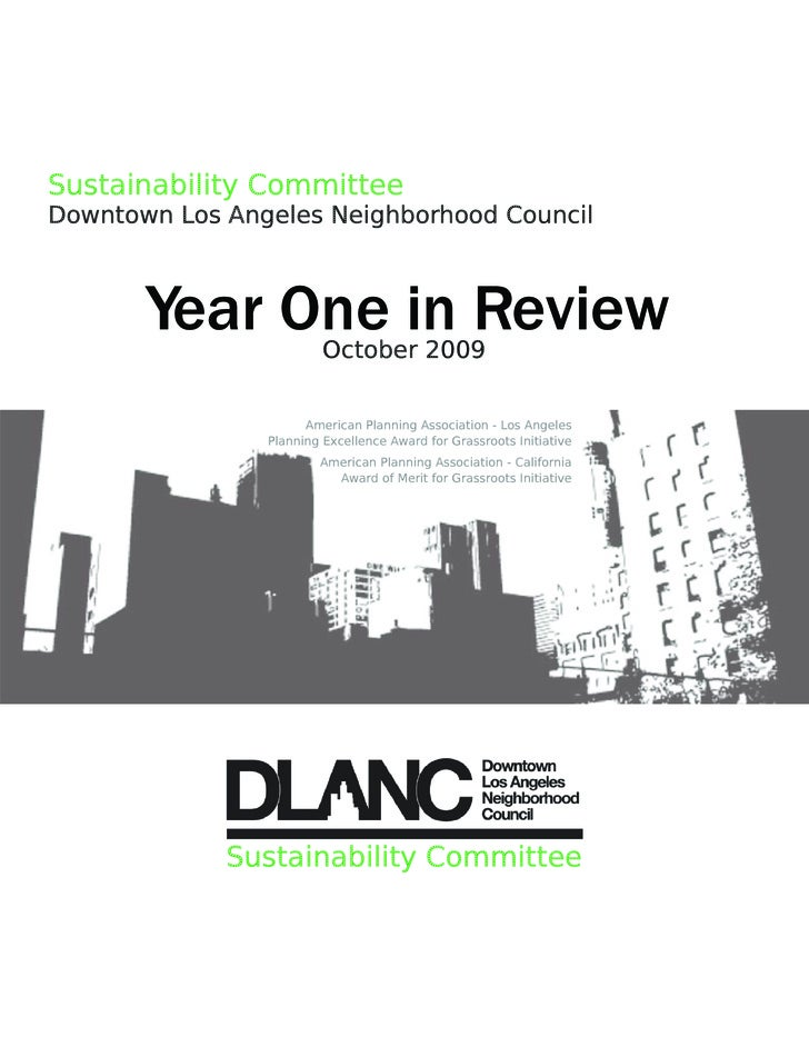 Sustainability Committee Downtown Los Angeles Neighborhood Council           Year One in ReviewOctober 2009               ...