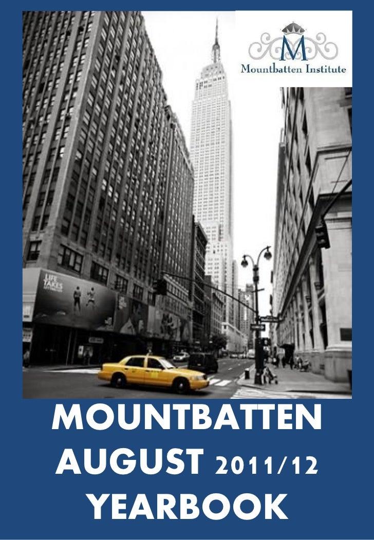 MOUNTBATTENAUGUST 2011/12 YEARBOOK