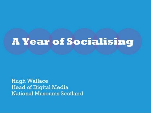 A Year of Socialising