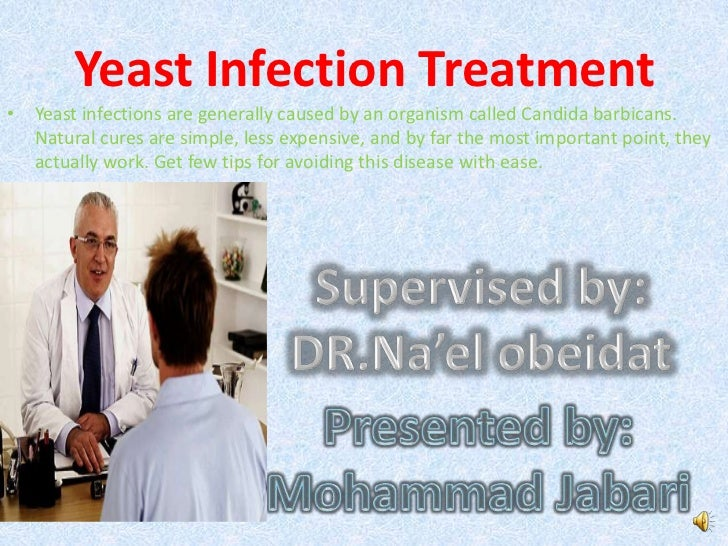 Yeast infections are generally caused by an organism called Candida barbicans. Natural cures are simple, less expensive, a...