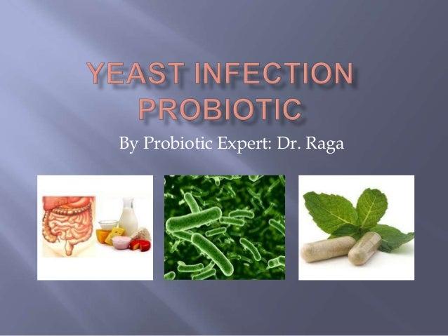 By Probiotic Expert: Dr. Raga