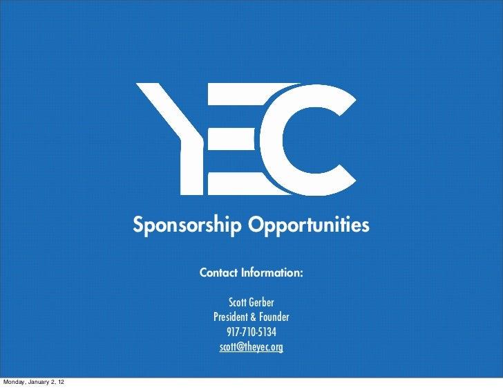 Sponsorship Opportunities                               Contact Information:                                     Scott Ger...