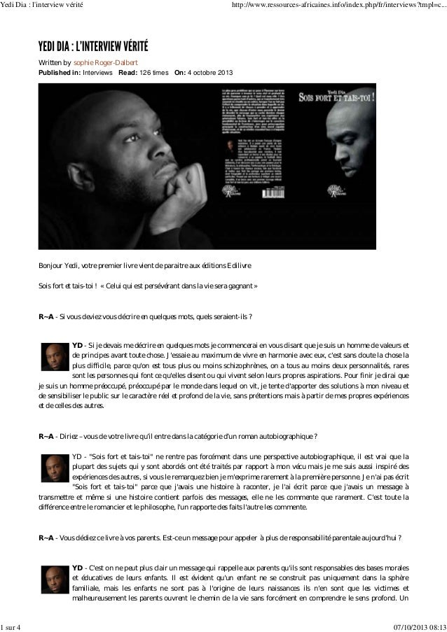 Published in: Interviews Read: 126 times On: 4 octobre 2013 Written by sophie Roger-Dalbert Bonjour Yedi, votre premier li...