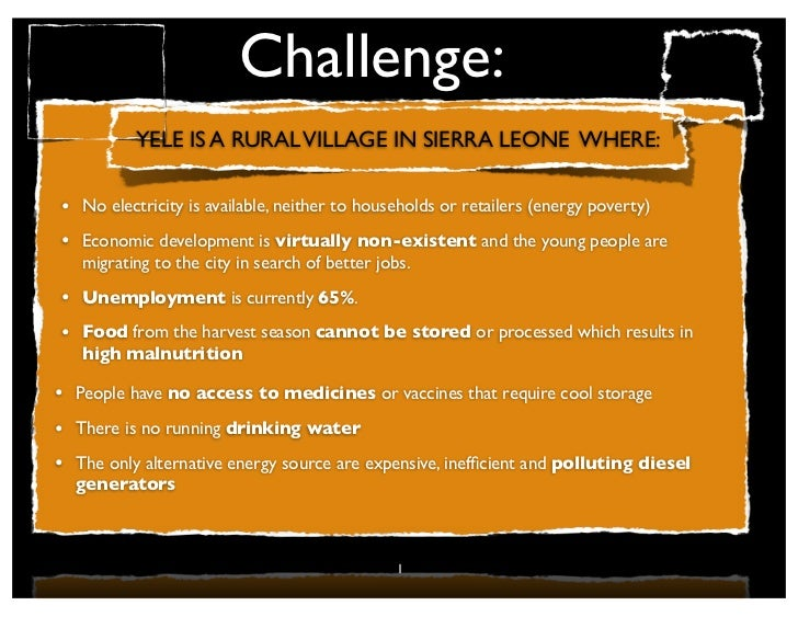 Challenge:                                                                                      !          YELE IS A RURAL...