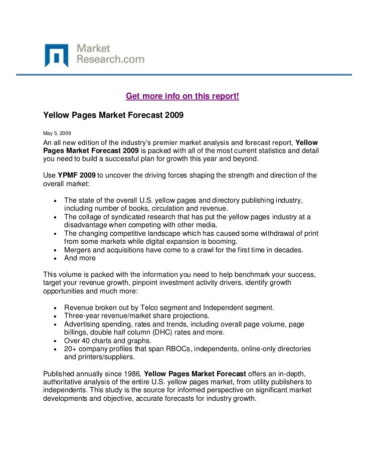 Get more info on this report!Yellow Pages Market Forecast 2009May 5, 2009An all new edition of the industry's premier mark...