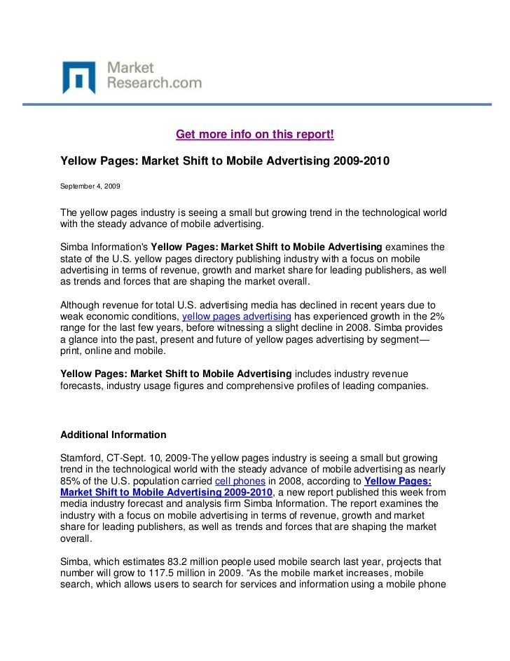 Get more info on this report!Yellow Pages: Market Shift to Mobile Advertising 2009-2010September 4, 2009The yellow pages i...