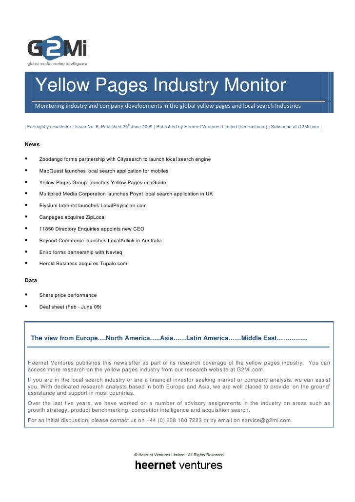 Yellow Pages Industry Monitor     Monitoring industry and company developments in the global yellow pages and local search...