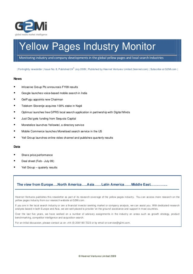 © Heernet Ventures Limited 2009 Yellow Pages Industry Monitor Monitoring industry and company developments in the global y...