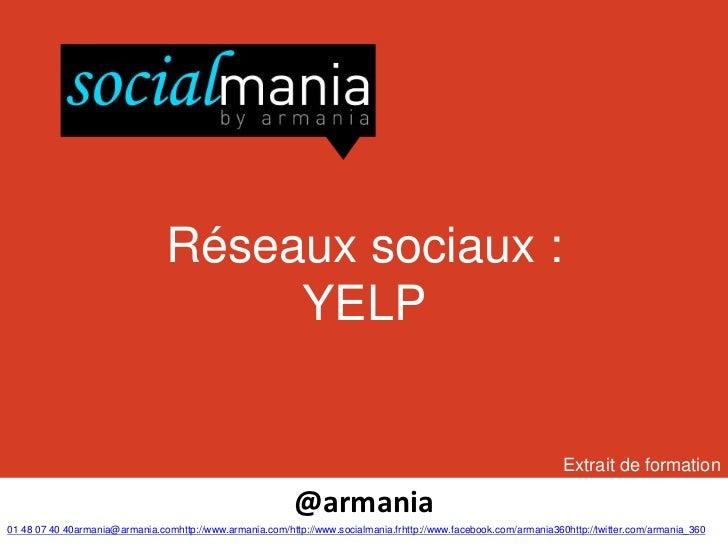 Réseaux sociaux :                                     YELP                                                                ...