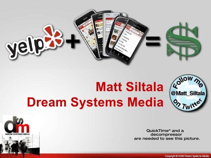 Matt Siltala Dream Systems Media