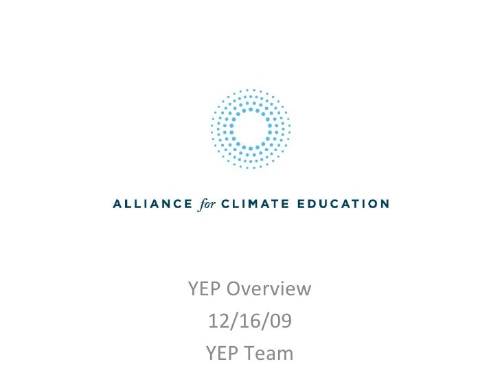 YEP Overview 12/16/09 YEP Team