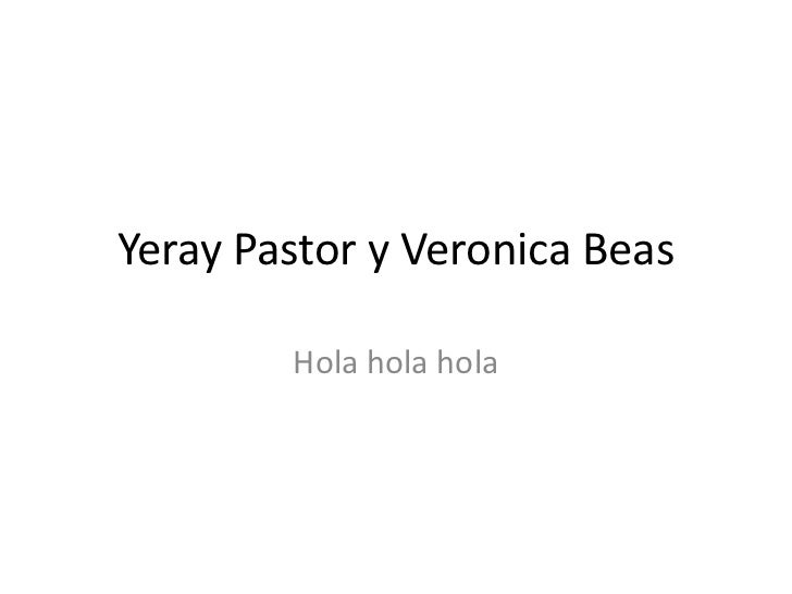 Yeray Pastor y Veronica Beas        Hola hola hola