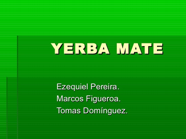 Circuito Yerba Mate : Yerba mate de eze marcos tomas