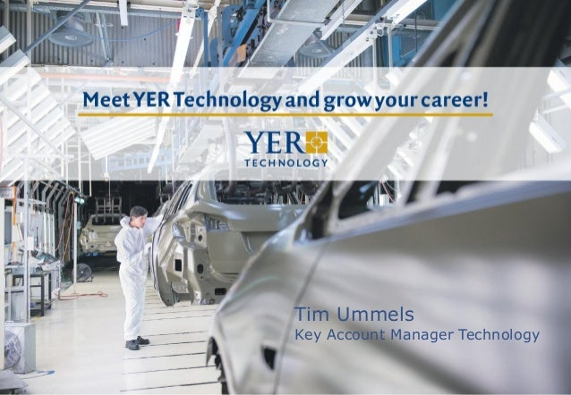 Yer Technology - Tim Ummels: Meet YER Technology and grow your career