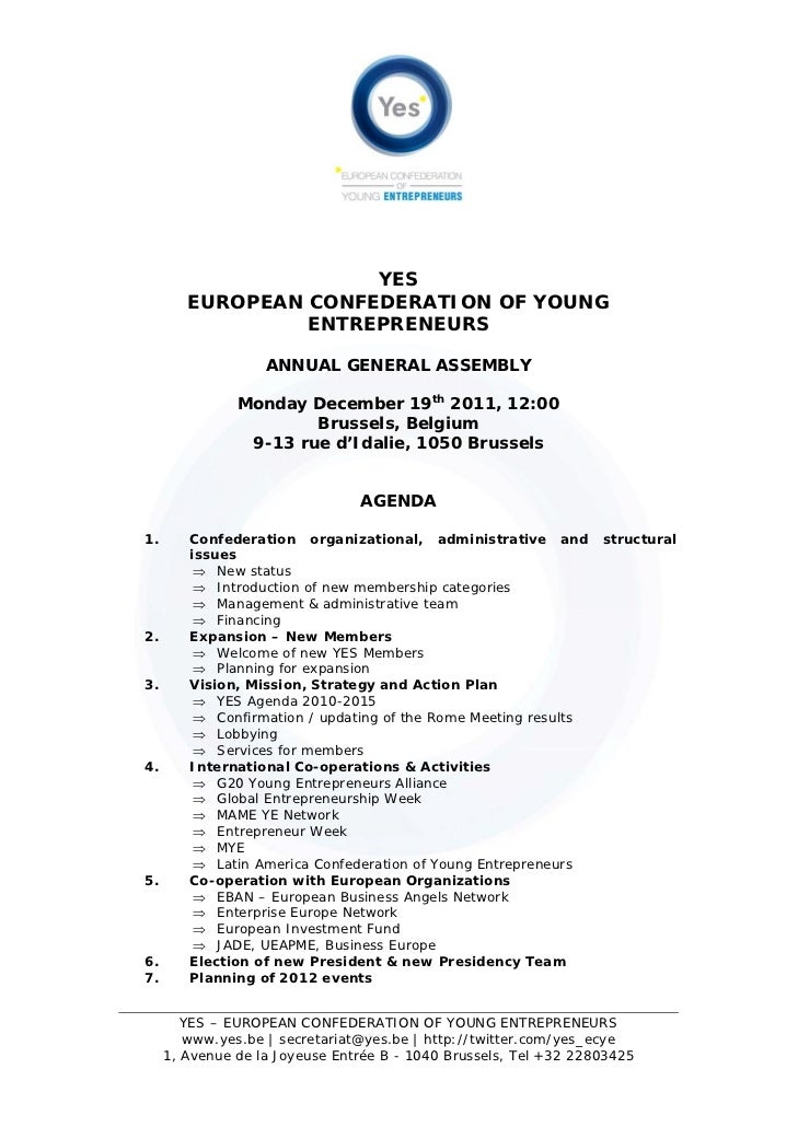 YES        EUROPEAN CONFEDERATION OF YOUNG                 ENTREPRENEURS                   ANNUAL GENERAL ASSEMBLY        ...