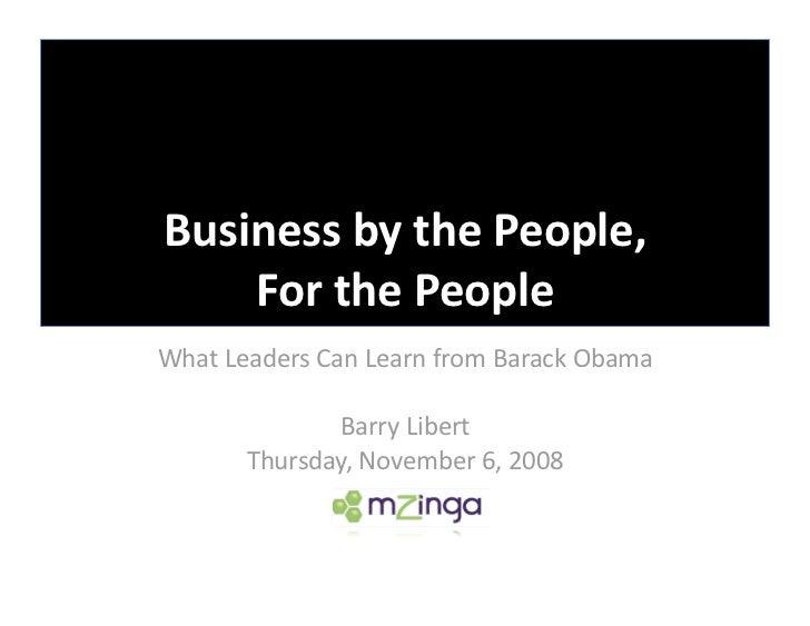 BusinessbythePeople,     ForthePeople WhatLeadersCanLearnfromBarackObama                BarryLibert      ...