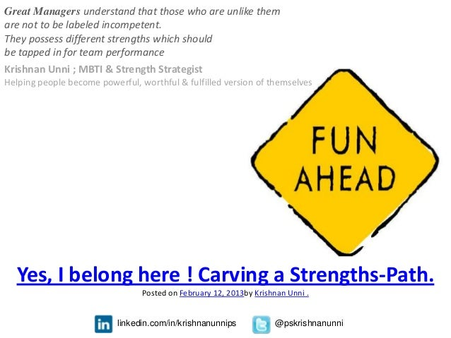 Yes I belong here ! Carving a strengths-Path By Krishnan Unni