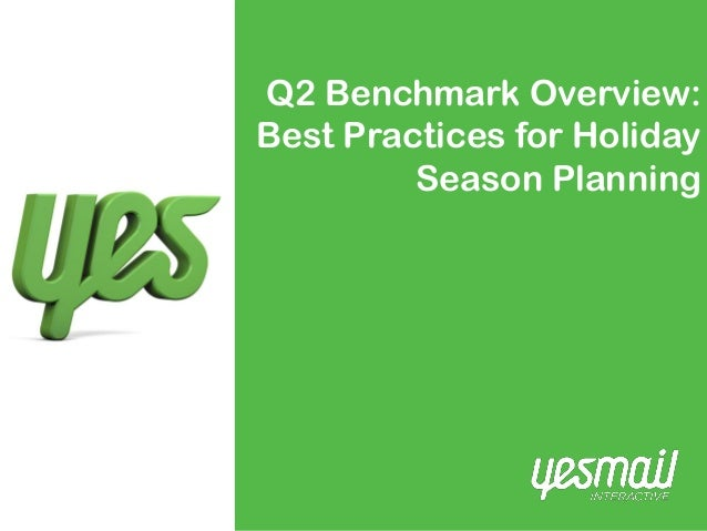 Q2 Benchmark Overview: Best Practices for Holiday Season Planning