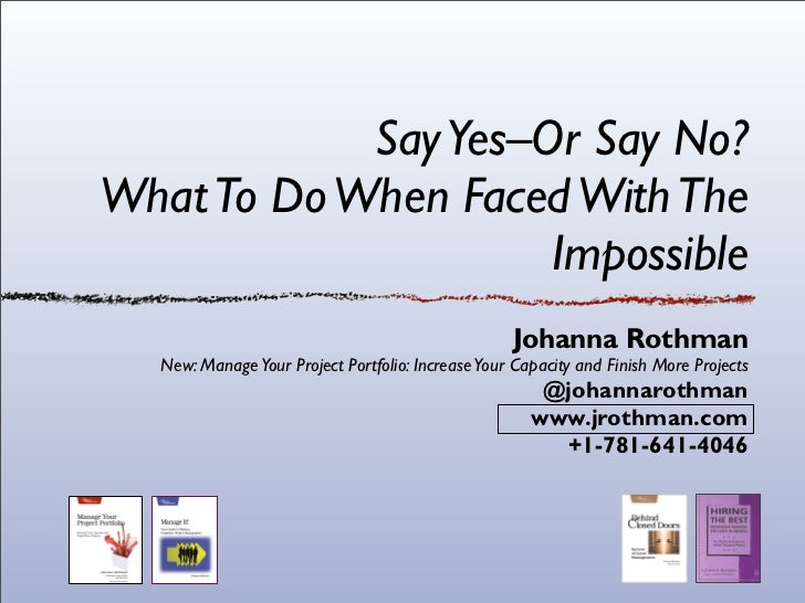 Yesorno: what to do when faced with the impossible