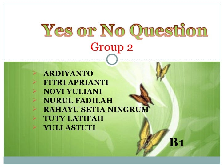 Yes or no question