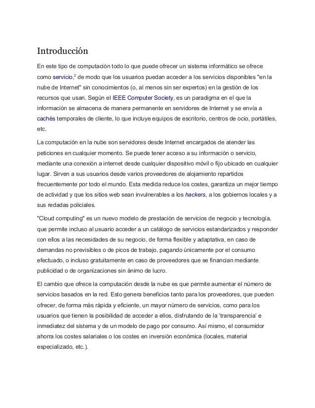 Introducción Enestetipodecomputacióntodoloquepuedeofrecerunsistemainformáticoseofrece comoservicio,2 de...