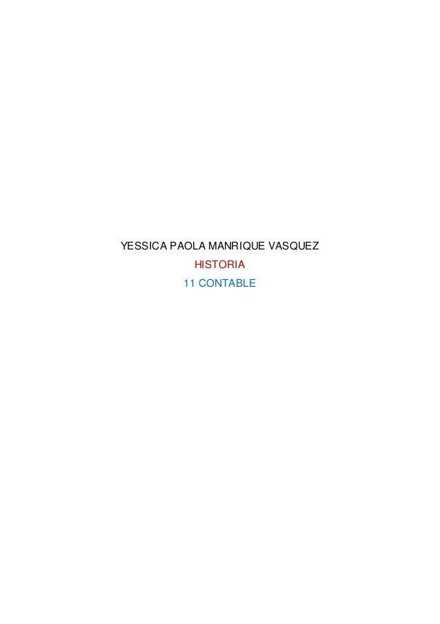 YESSICA PAOLA MANRIQUE VASQUEZ HISTORIA 11 CONTABLE