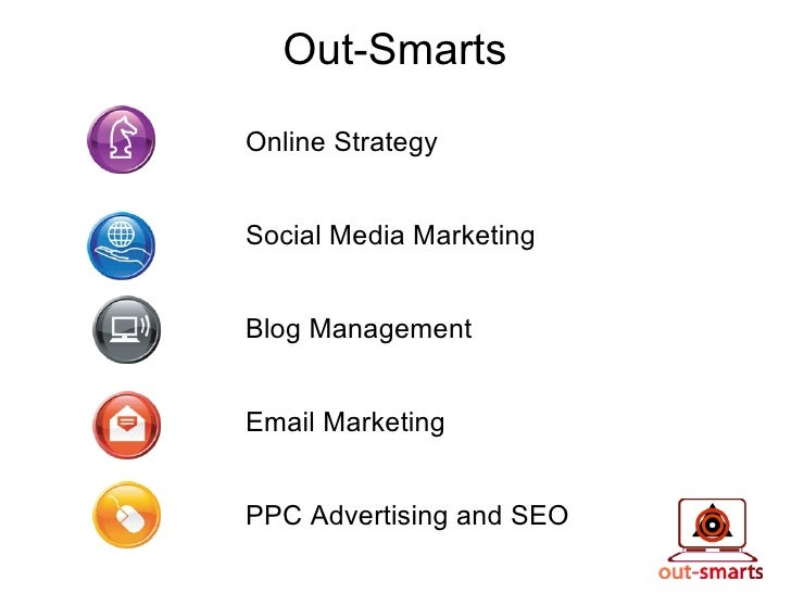 Out-Smarts   Online Strategy Social Media Marketing Blog Management Email Marketing PPC Advertising and SEO