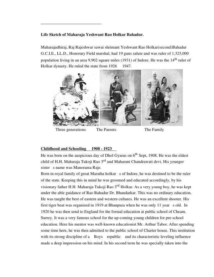 Life Sketch of Maharaja Yeshwant Rao Holkar Bahadur.   Maharajadhiraj, Raj Rajeshwar sawai shrimant Yeshwant Rao Holkar(se...