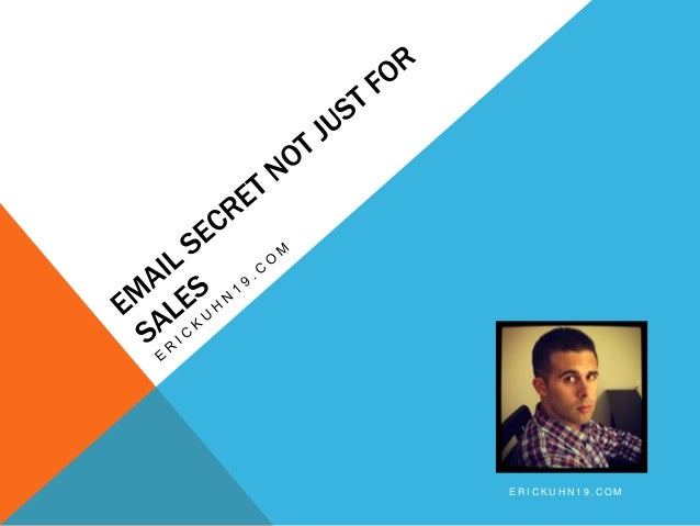 Email Secret Not Just For Sales