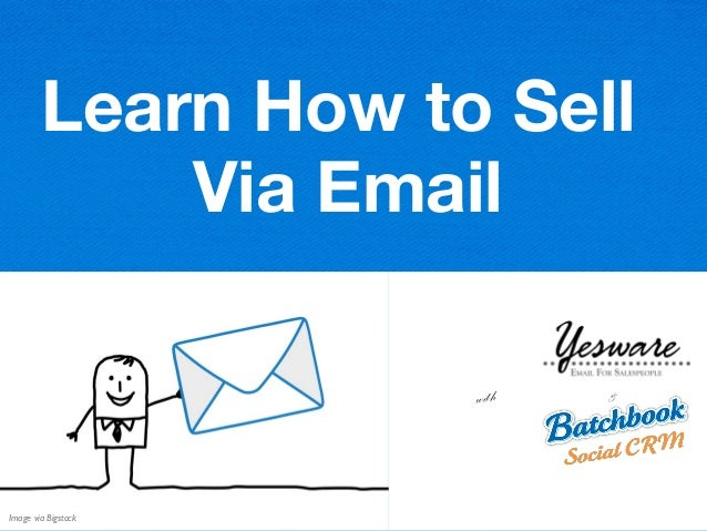 1 Learn How to Sell Via Email with & Image via Bigstock